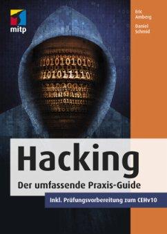 Die Hacker Bibel - Amberg, Eric; Schmid, Daniel