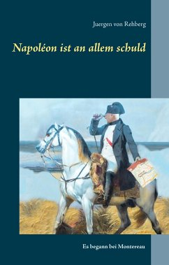 Napoléon ist an allem schuld