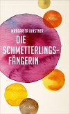 Die Schmetterlingsfängerin (eBook, ePUB)