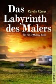 Das Labyrinth des Malers / Fin O'Malley Bd.3 (eBook, ePUB)