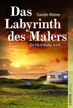 Das Labyrinth des Malers / Fin O'Malley Bd.3 (eBook, ePUB) - Römer, Carolin