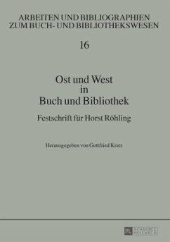 Ost und West in Buch und Bibliothek