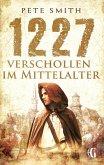 1227 Verschollen im Mittelalter (eBook, ePUB)