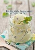 Eiskalt erwischt! Sommerrezepte für den Thermomix TM5 (eBook, ePUB)