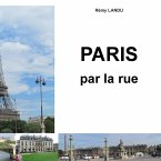 Paris par la rue (eBook, ePUB)