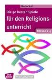Die 50 besten Spiele für den Religionsunterricht. Klasse 1-4 - eBook (eBook, ePUB)