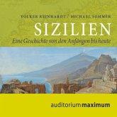 Sizilien - Eine Geschichte von den Anfängen bis heute (Ungekürzt) (MP3-Download)