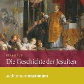 Die Geschichte der Jesuiten (Ungekürzt) (MP3-Download)