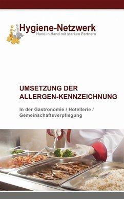 Umsetzung der Allergen-Kennzeichnung (eBook, ePUB) - Hygiene-Netzwerk GmbH & Co KG
