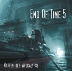 End of Time - Waffen der Apokalypse, 2 Audio-CD