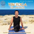 Yin Yoga Für Anfänger