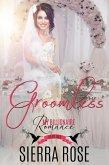 Groomless (My Billionaire Romance, #2) (eBook, ePUB)