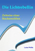 Die Lichtrebellin (eBook, ePUB)