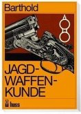 Jagdwaffenkunde (eBook, PDF)