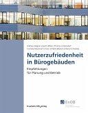 Nutzerzufriedenheit in Bürogebäuden. (eBook, PDF)