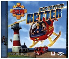 Feuerwehrmann Sam - Der tapfere Retter, 1 Audio-CD