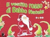 Il vestito rosso di Babbo Natale (fixed-layout eBook, ePUB)