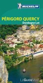 Michelin Le Guide Vert Périgord Quercy, Dordogne, Lot