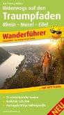Unterwegs auf den Traumpfaden Rhein-Mosel-Eifel