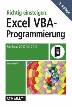 Richtig einsteigen: Excel-VBA-Programmierung - Held, Bernd