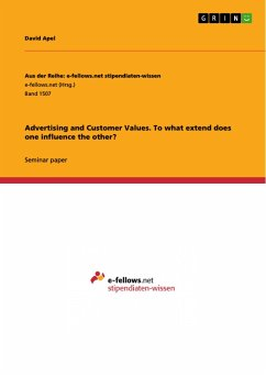 Advertising and Customer Values. To what extend does one influence the other?
