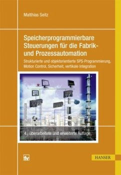 Speicherprogrammierbare Steuerungen für die Fabrik- und Prozessautomation - Seitz, Matthias