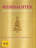 Weihnachten - Das Goldene von GU (Mängelexemplar)