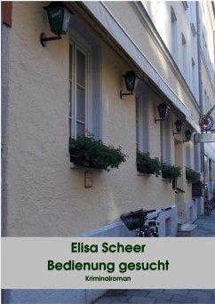 Bedienung gesucht (eBook, ePUB) - Scheer, Elisa