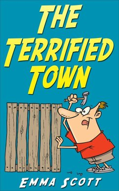 The Terrified Town (Bedtime Stories for Children, Bedtime Stories for Kids, Childrens Books Ages 3 - 5)