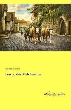 Tewje, der Milchmann