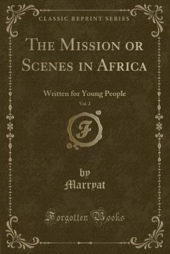 The Mission or Scenes in Africa, Vol. 2