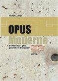 Opus moderne. Die Wand aus glatt geschaltem Sichtbeton