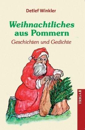 Weihnachtliches aus Pommern von Detlef Winkler portofrei bei bücher ...