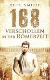 168 Verschollen in der Römerzeit (eBook, ePUB)