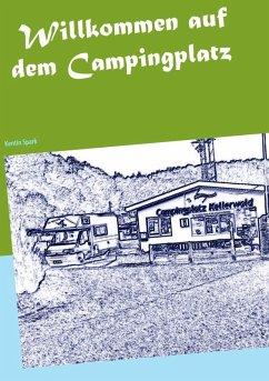 Willkommen auf dem Campingplatz (eBook, ePUB)