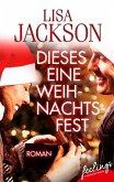 Dieses eine Weihnachtsfest (eBook, ePUB)