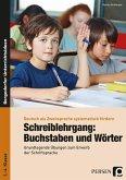 Schreiblehrgang: Buchstaben und Wörter - GS