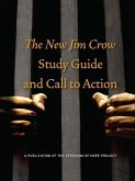 The New Jim Crow Study Guide and Call to Action (eBook, ePUB)