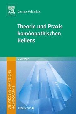 Die wissenschaftliche Homöopathie. Theorie und Praxis homöopathischen Heilens - Vithoulkas, Georgos
