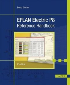 Eplan Electric P8 Reference Handbook 4e - Gischel, Bernd