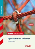 Stark in Klausuren - Mathematik Eigenschaften von Funktionen Oberstufe Gymnasium