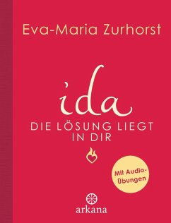 ida - Die Lösung liegt in dir (eBook, ePUB) - Zurhorst, Eva-Maria