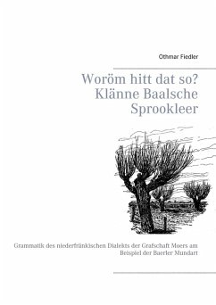 Woröm hitt dat so? Klänne Baalsche Sprookleer (eBook, ePUB)