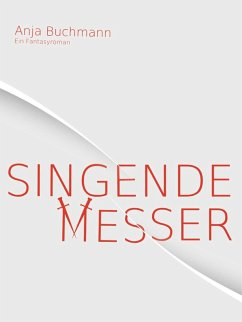 Singende Messer (eBook, ePUB)