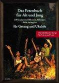 Das Fetenbuch für Alt und Jung, für Gesang und Ukulele