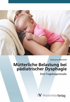 Mütterliche Belastung bei pädiatrischer Dysphagie