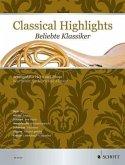 Classical Highlights. Beliebte Klassiker, bearbeitet für Horn und Klavier