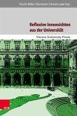 Reflexive Innensichten aus der Universität (eBook, PDF)