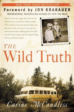 The Wild Truth - Mccandless, Carine