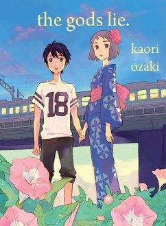 The Gods Lie - Ozaki, Kaori
